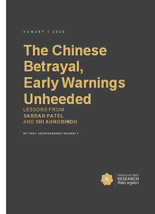 The Chinese Betrayal, Early Warnings Unheeded: Lessons From Sardar Patel And Sri Aurobindo